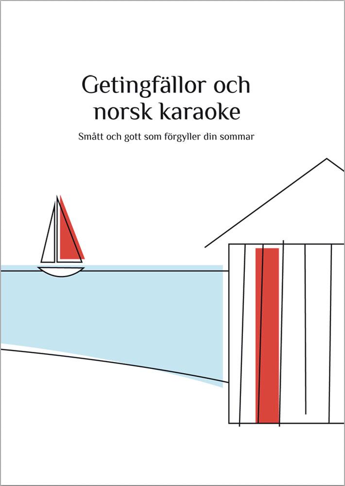 Getingfällor och norsk karaoke